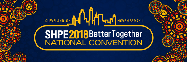 SHPE 2018 National Convention Registration Is Now Open!