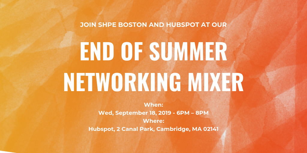 SHPE Boston End of Summer Mixer @ Hubspot